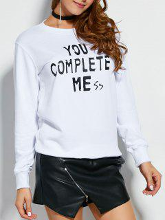 You Complete Mess Me Sweatshirt - White S