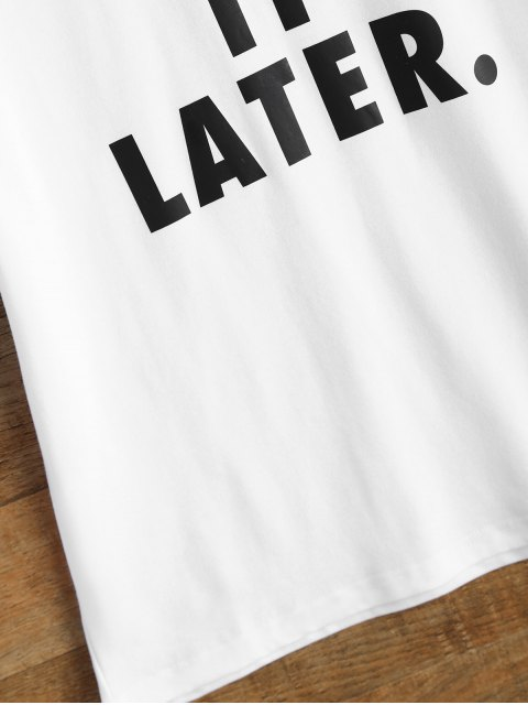 latest Jewel Neck Just Do It Later T-Shirt - WHITE S Mobile