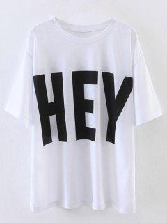 Hey Gran Tamaño Camiseta De La Impresión - Blanco S