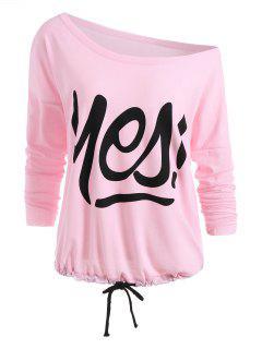 Yes Print Drawstring Skew Collar Sweatshirt - Pink Xl