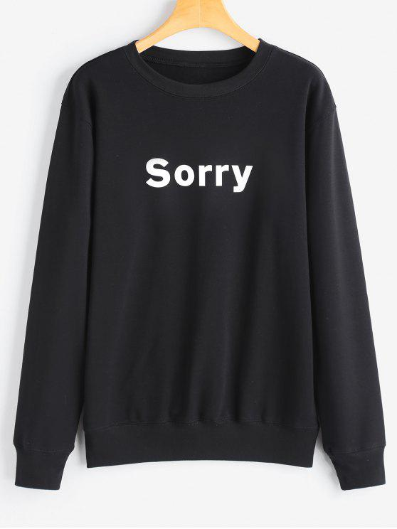 latest Graphic Sorry Sweatshirt - BLACK M