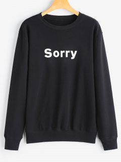 Graphic Sorry Sweatshirt - Black Xl