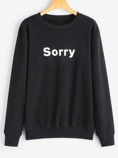 Graphic Sorry Sweatshirt - Black M