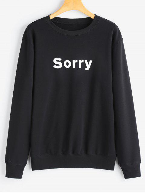 trendy Graphic Sorry Sweatshirt - BLACK S Mobile