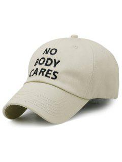 NO BODY CARES Embroidery Baseball Cap - Khaki