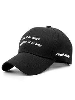 Romantic Sentence Embroidery Baseball Hat - Black
