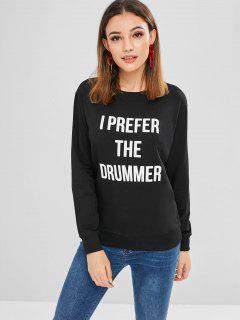 I Prefer The Dummer Sweatshirt - Black M