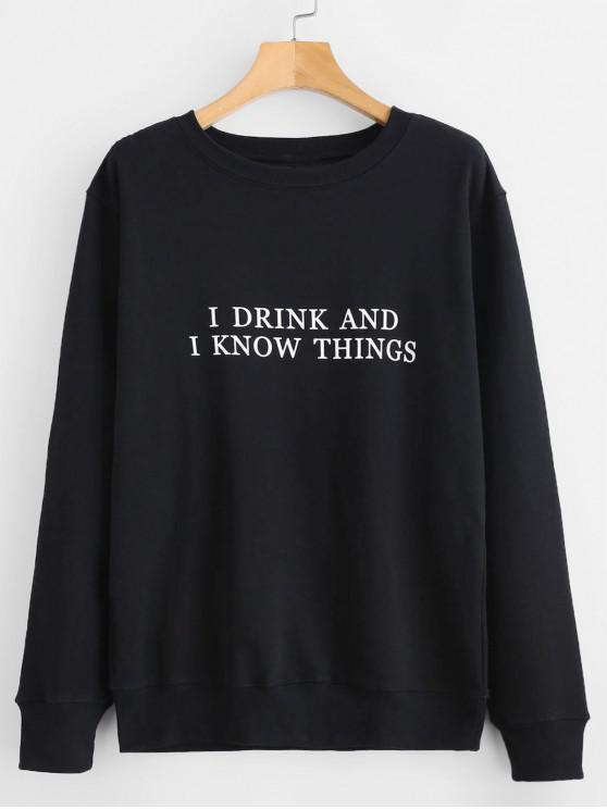 Sweat-shirt I KNOW THINGS Graphique Amusant - Noir M