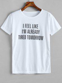 أنا متعب بالفعل غدا غدا الجرافيك المحملة - أبيض Xl