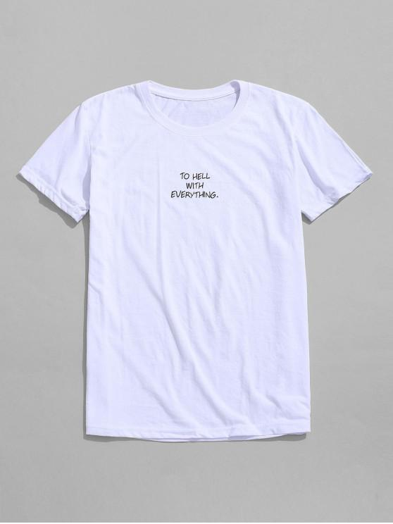 lady TO HELL WITH EVERYTHING Graphic Short Sleeves Tee - WHITE L
