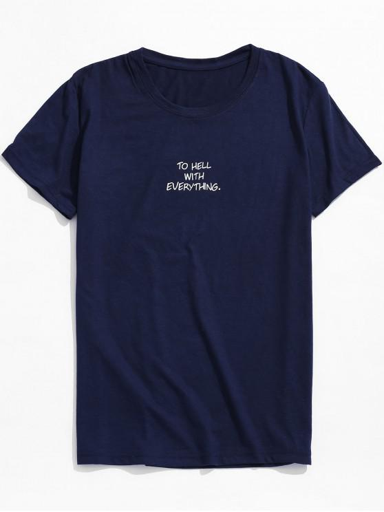 outfits TO HELL WITH EVERYTHING Graphic Short Sleeves Tee - MIDNIGHT BLUE XL