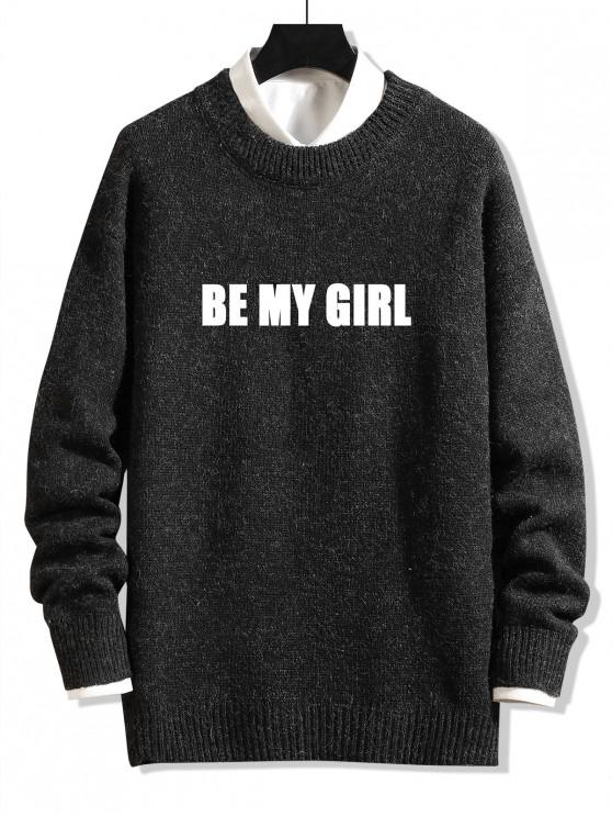 ladies Be My Girl Letter Graphic Sweater - BLACK XL