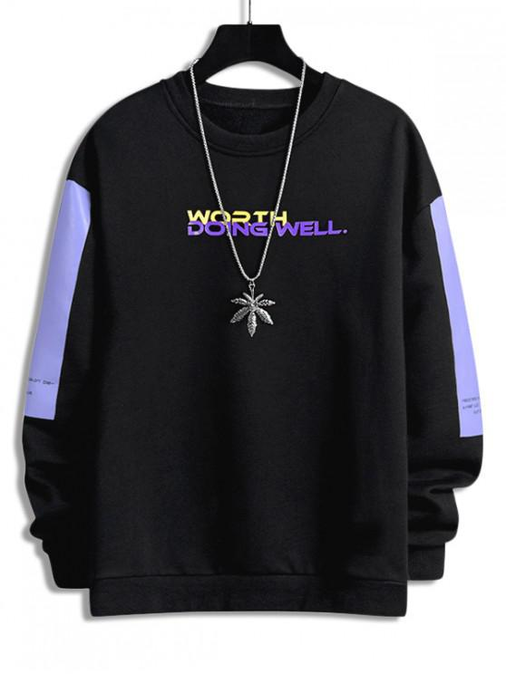 fashion Worth Doing Well Letter Colorblock Panel Sweatshirt - BLACK XL