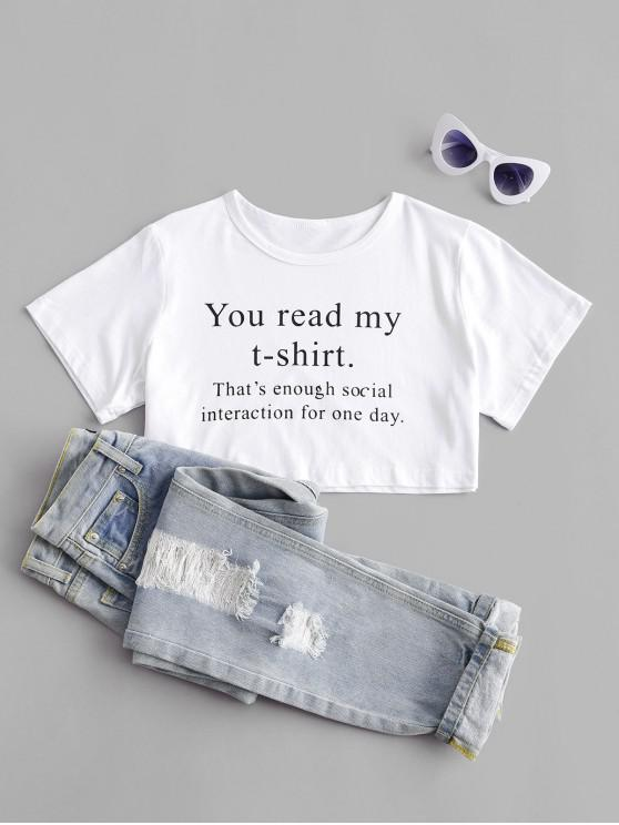 online You Read My T-shirt Graphic Crop Tee - WHITE S