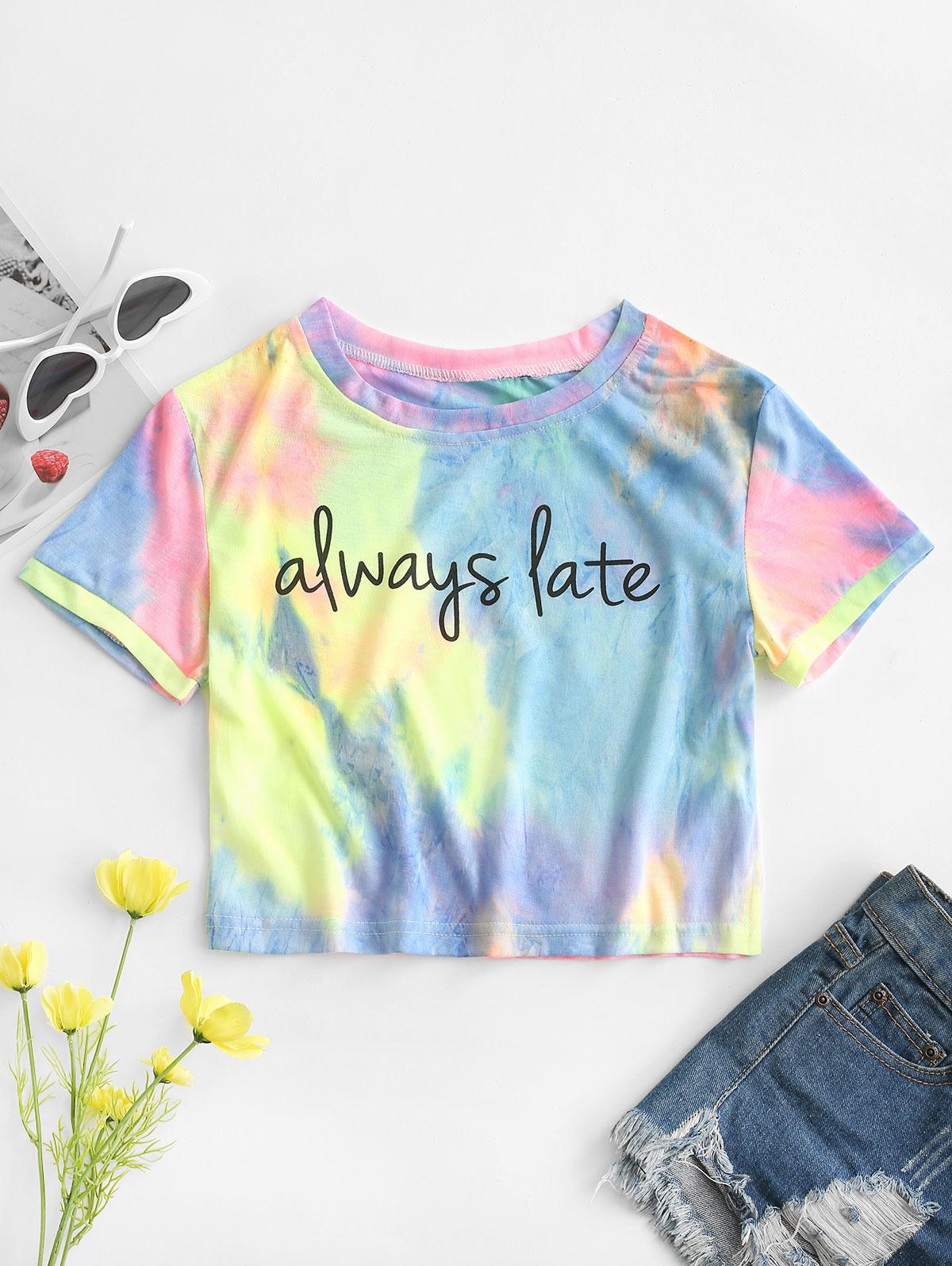 Tie Dye Always Late Graphic Tee