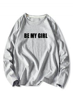 Be My Girl Print Long Sleeve Basic T-shirt - Gray 2xl