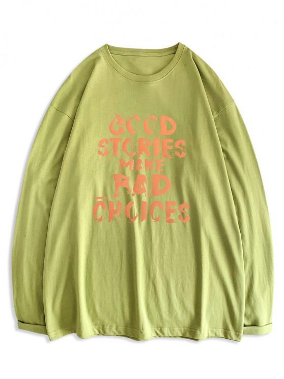 online Good Stories Slogan Print Long Sleeve Basic T-shirt - LIGHT GREEN XL