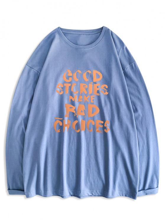 Good Stories Slogan Print Long Sleeve Basic T-shirt - ازرق 2XL