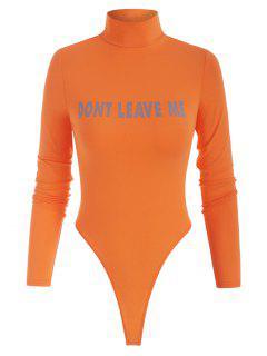 High Neck DONT LEAVE ME Graphic Bodysuit - Orange L
