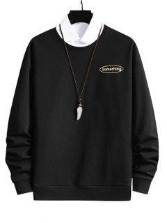 Crewneck 2 In 1 Put In Something Graphic Sweatshirt - Black Xs